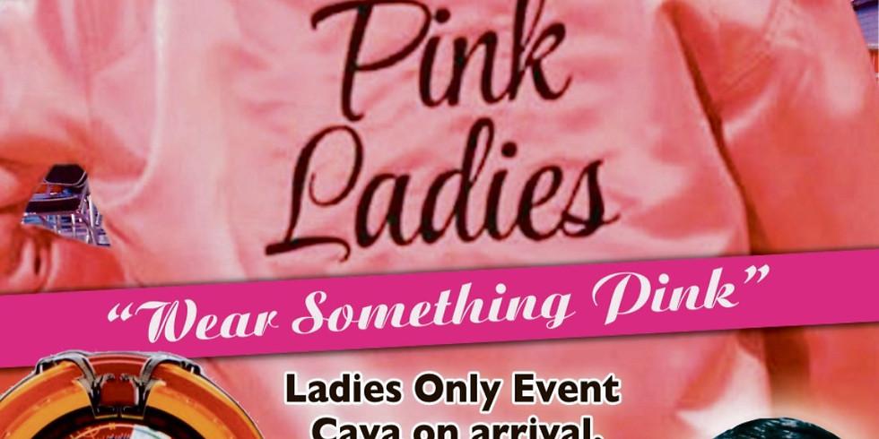 Pink Ladies - Ladies Only Event