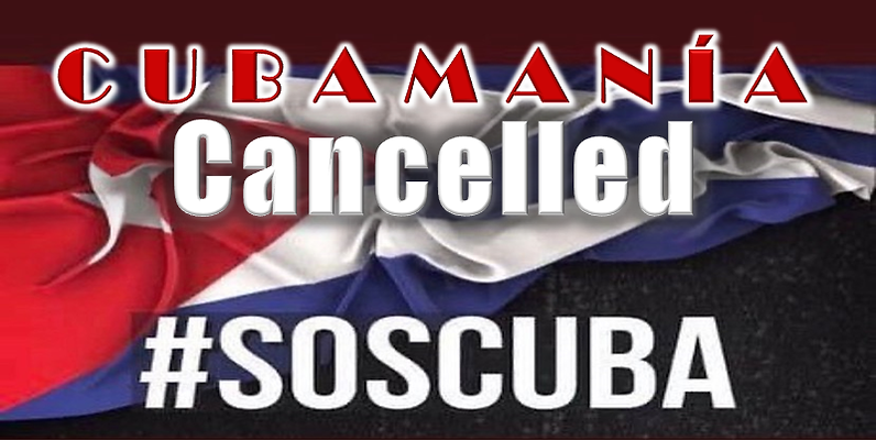 Cubamania July 18 2021 Cancelled.png