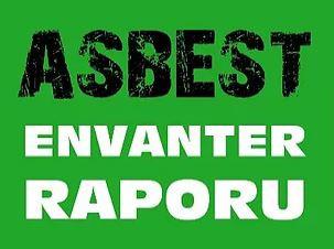 Asbest Envanter Raporu ve Asbest Free Raporu