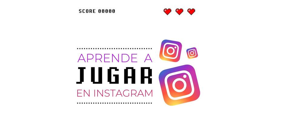Aprende a jugar en Instagram: Tips para una estrategia digital