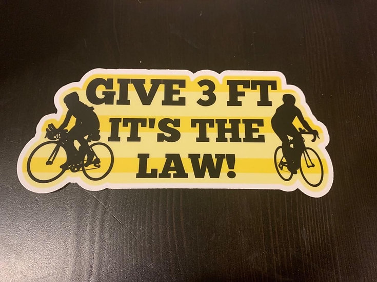 Bumper Sticker with removable adhesive.