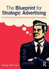 The Blueprint for Strategic Advertising-