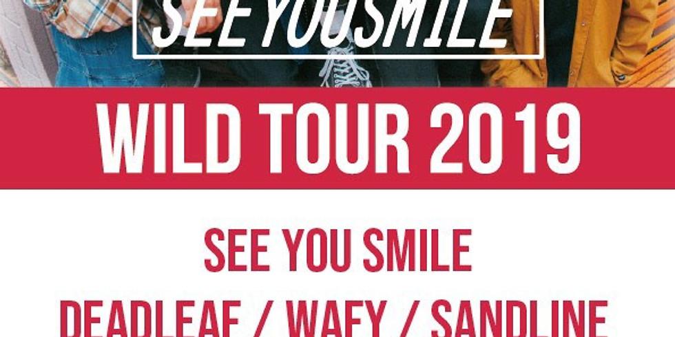 See You Smile - WILD TOUR 2019