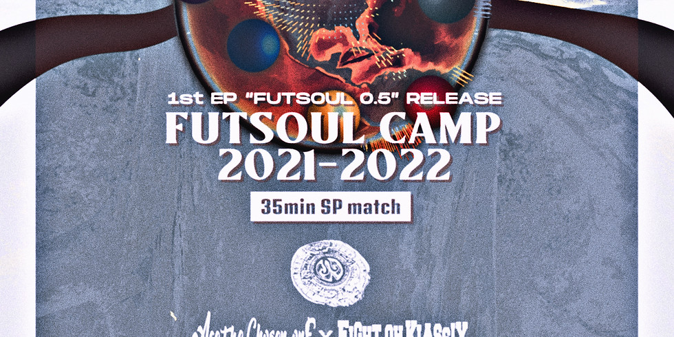 """WE ARE FROM YOU pre. """"FUTSOUL CAMP 21-22"""" NAGOYA"""