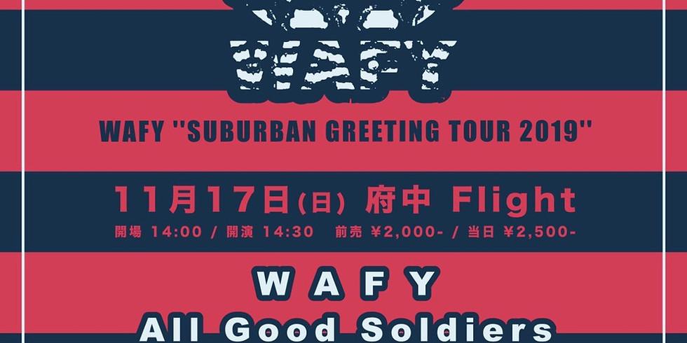 "WAFY""SUBURBAN GREETING TOUR 2019""  @府中編"