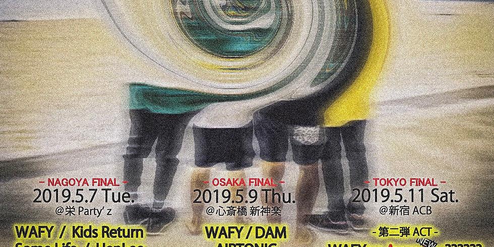 WAFY presents. Go, Countryside TOUR 2019 -OSAKA FINAL-