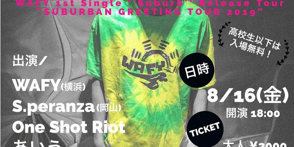 "WAFY""SUBURBAN GREETING TOUR 2019""  京都編"