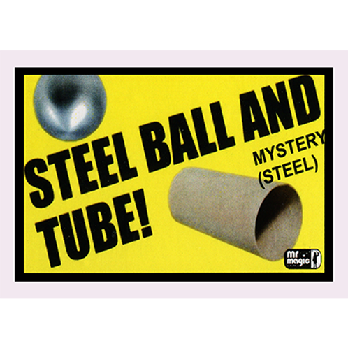 Ball and Tube Mystery- Steel
