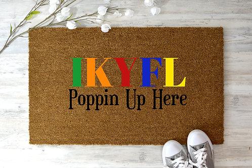 IKYFL Poppin Up Here