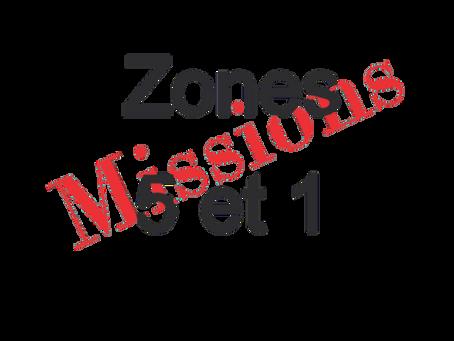 Zones : Missions semaine 2021-13- Zones 5 et 1