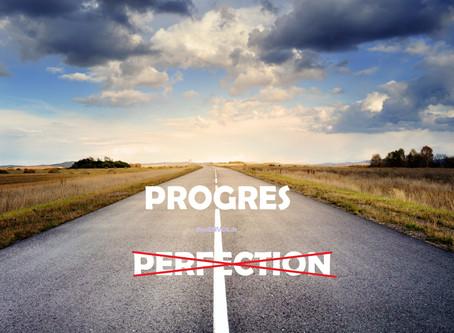Le progrès, pas la perfection