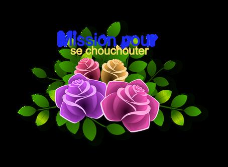 Mission pour se chouchouter - Semaine 44