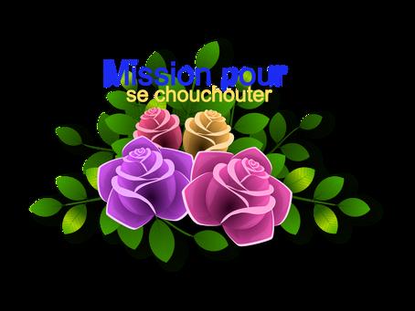 Mission pour se chouchouter - Semaine 2021-14