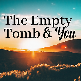 The Empty Tomb (1).png