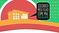 SOCORRO! MEU FILHO COME MAL - TEMP.07 - GNT
