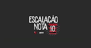 ESCALAÇÃO NOTA 10 - MRV - 2018