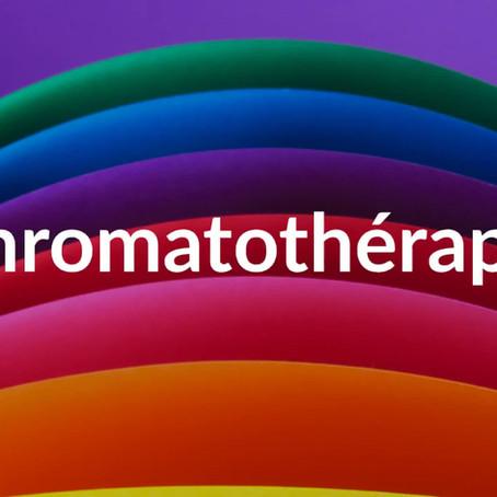 La Chromatothérapie, c'est quoi?