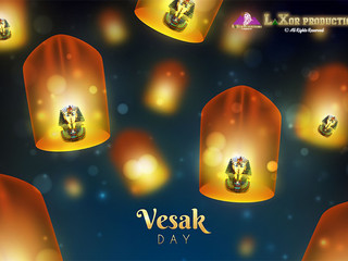Enjoy Vesak Day from LaXor Productions