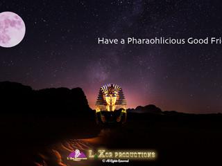 Pharaohlicious Good Friday