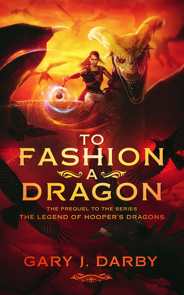 To Fashion A Dragon