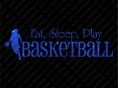 Eat, Sleep, Play, Basketball T-shirt in Glitter Vinyl - You Pick Color