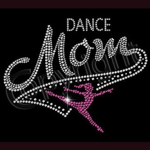 Dance Mom BLING Rhinestone Tee - Dance Mom Spirit T-Shirt with Dancer