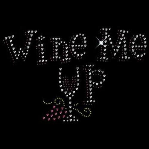 Wine Me Up Rhinestone T-Shirt - Rhinestone Bling Wine Tee