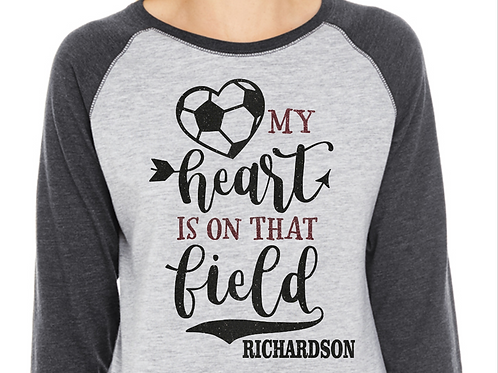Personalized Soccer Mom- My Heart is On That Field 2 Color Glitter Tee