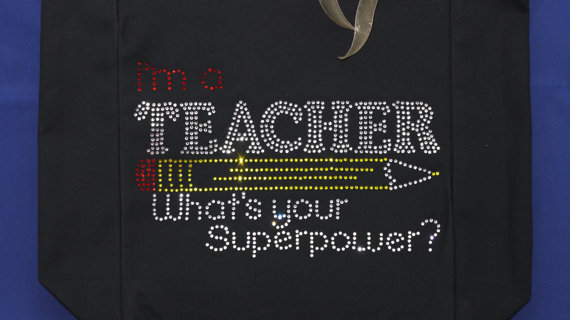 I'm a Teacher What's Your SuperPower tote