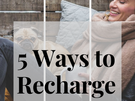 5 Ways to Recharge