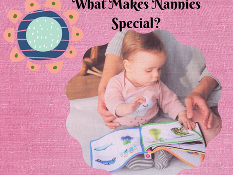What Makes Nannies Special?