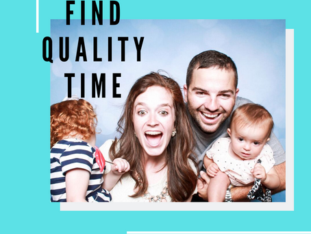 How To Find Quality Time With Family