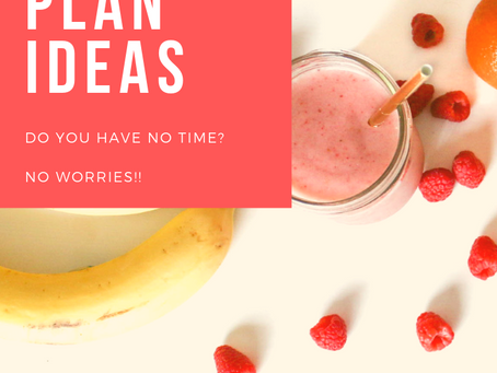 Quick Meal Plan Ideas!