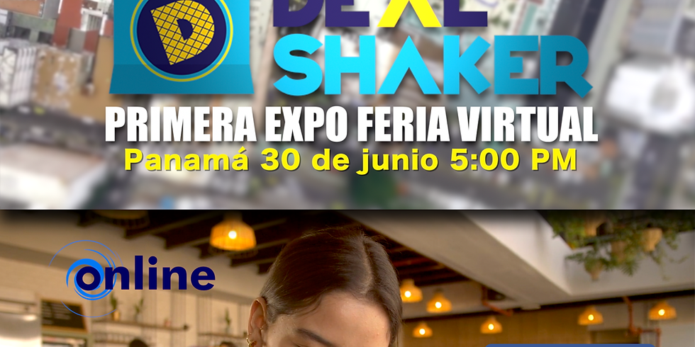 Primera Expo Feria Virtual DealShaker Panamá