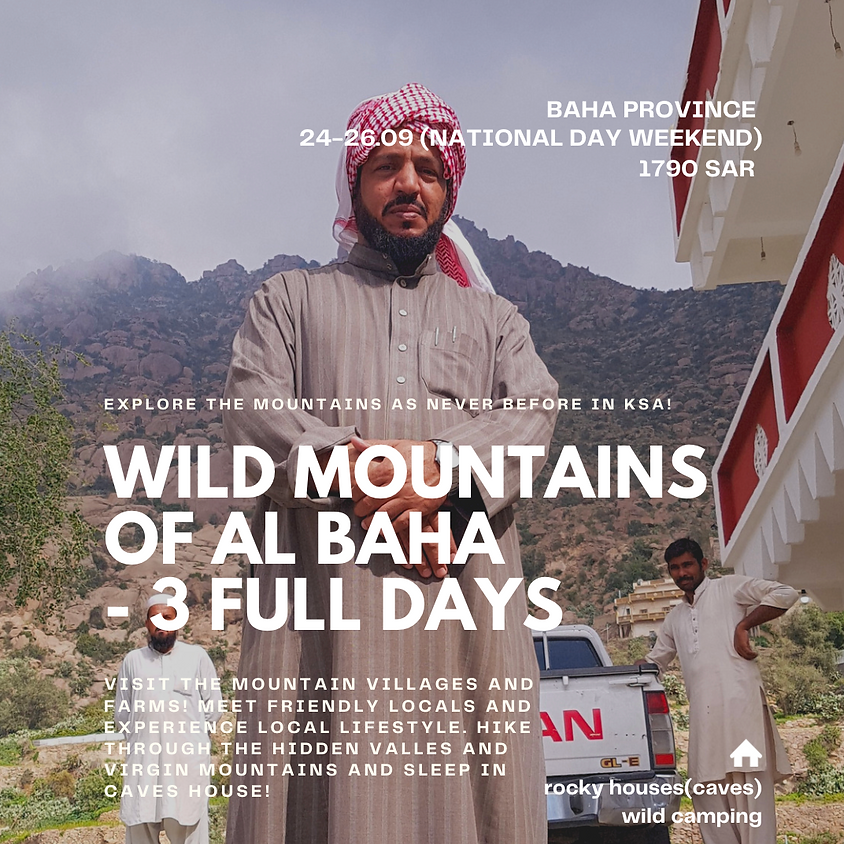 Wild Mountains of Al Baha Experience 3 Days/ 1790 SAR PP