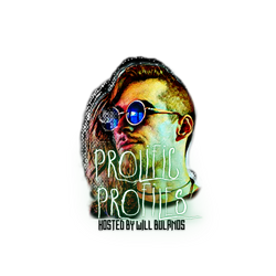 PROLIFIC PROFILES Hosted By Will Bol