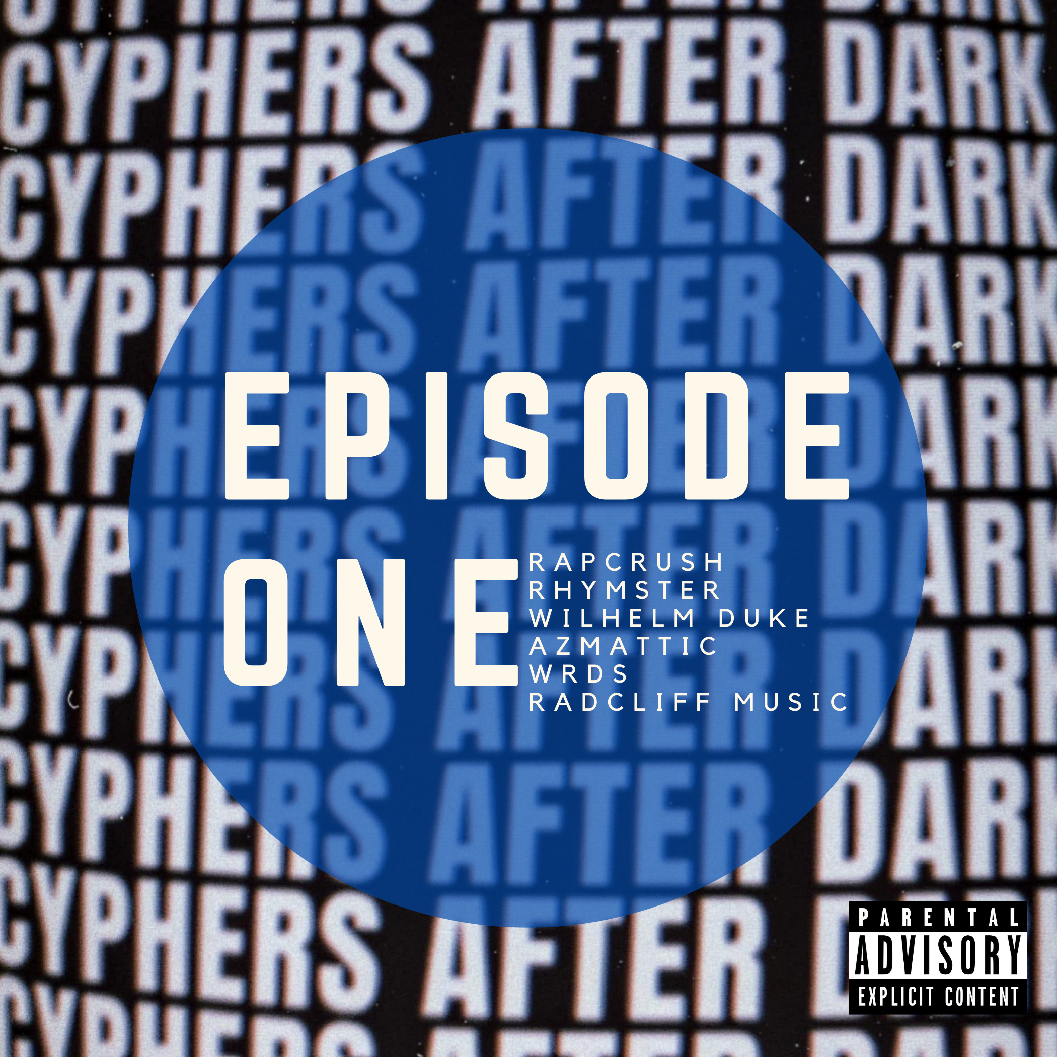 Cyphers After Dark