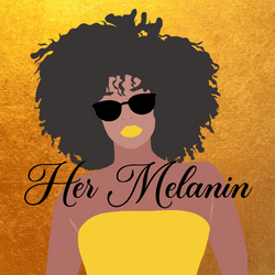 Her Melanin - Gold Back Black Letters LO