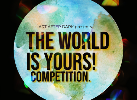 The World is Yours! Competition April 15th-30th | Winners Announced 5/15.