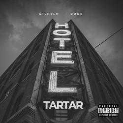 Hotel TarTar - Wilhelm Duke