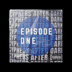 Cyphers After Dark Episode One
