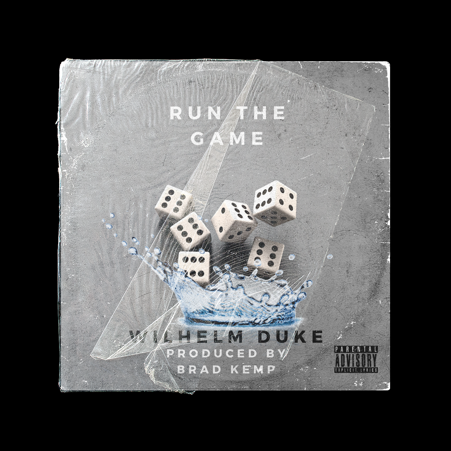 Run The Game - Wilhelm Duke Produced by Brad Kemp