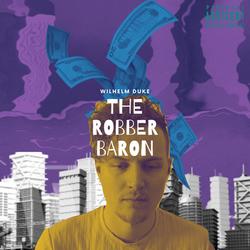 The Robber Baron Album #1