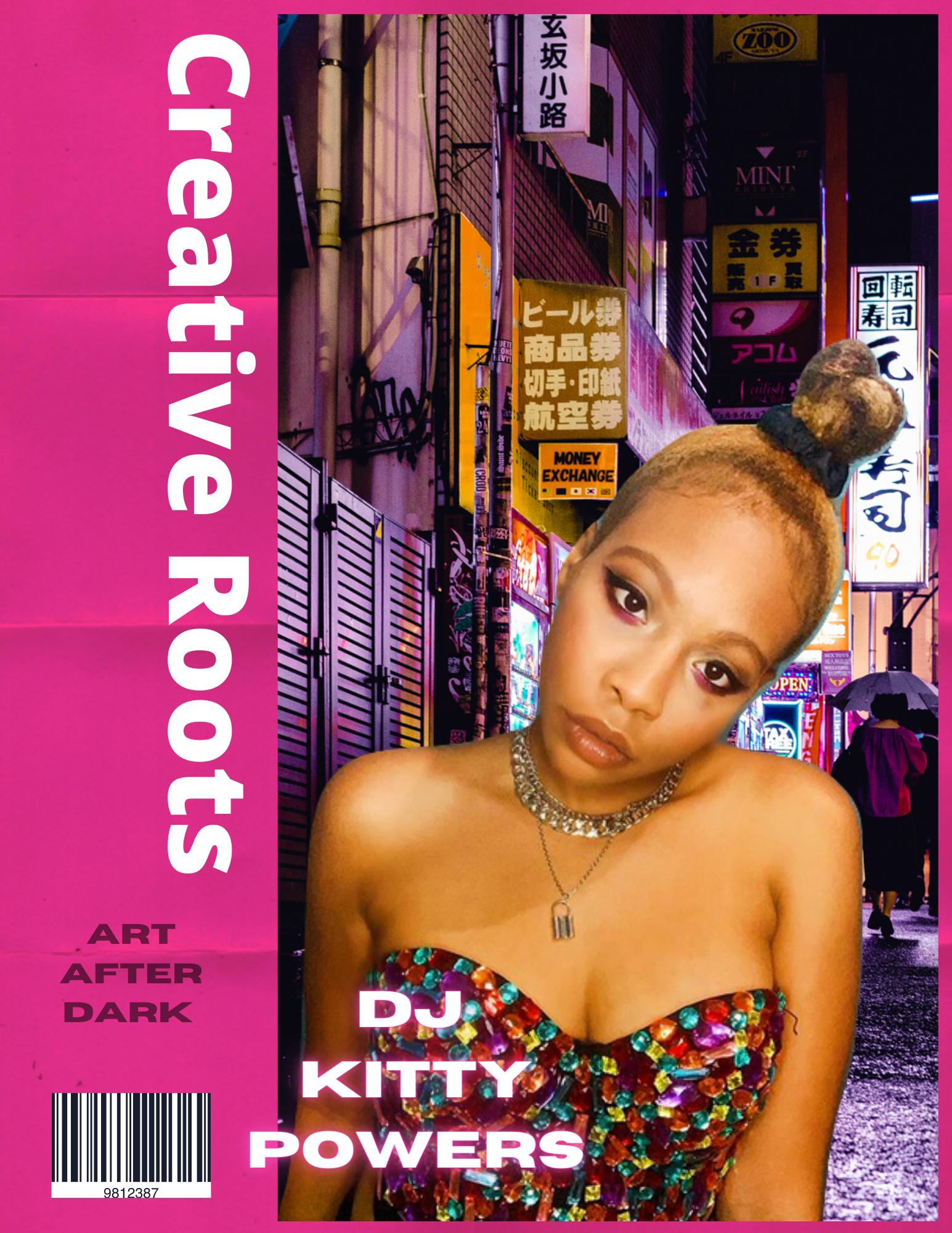 CREATIVE ROOTS ARTIST FEATURE DJ Kitty P