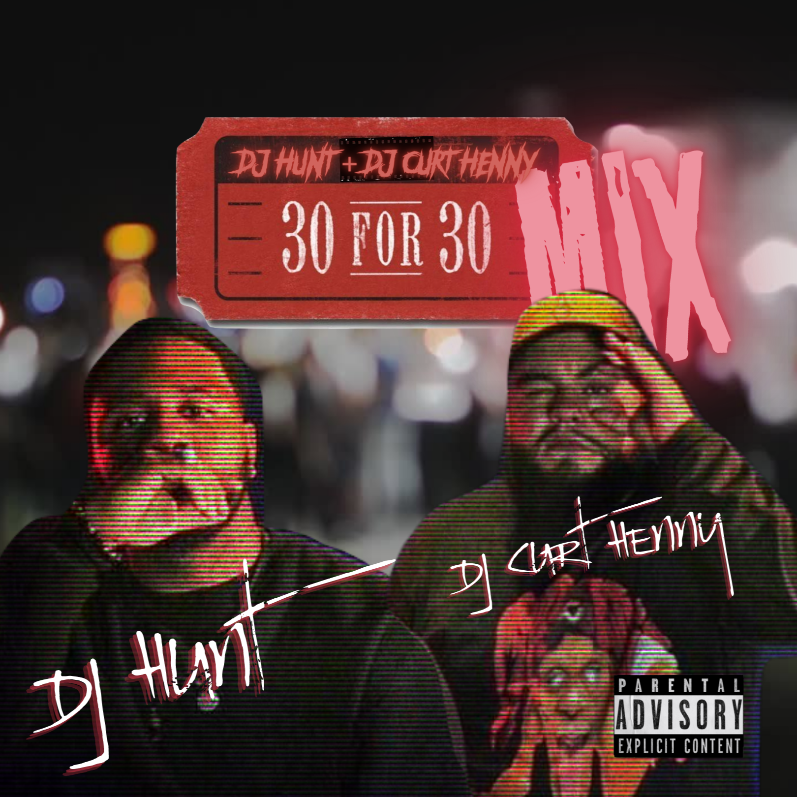 DJ Hunt - 30 for 30 Promo