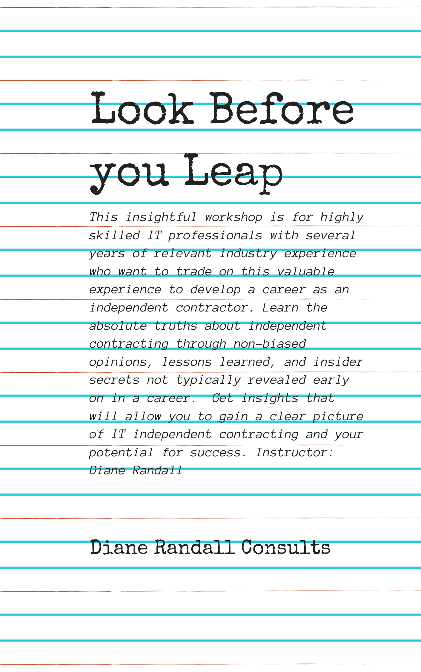 Look Before you Leap (2)