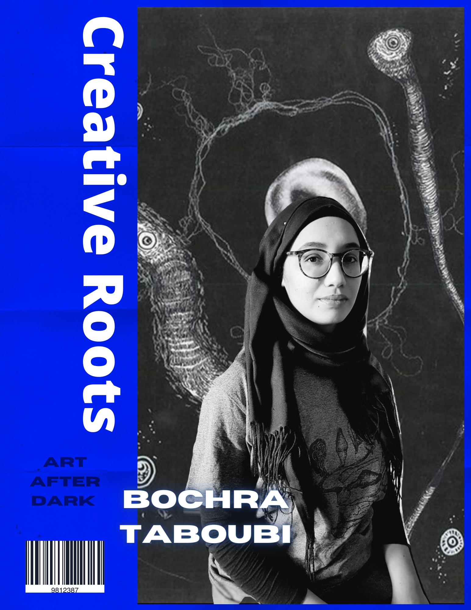 CREATIVE ROOTS ARTIST FEATURE bochra