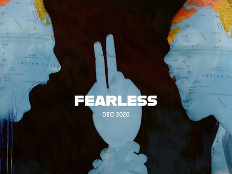 FEARLESS. What Are You Scared of?