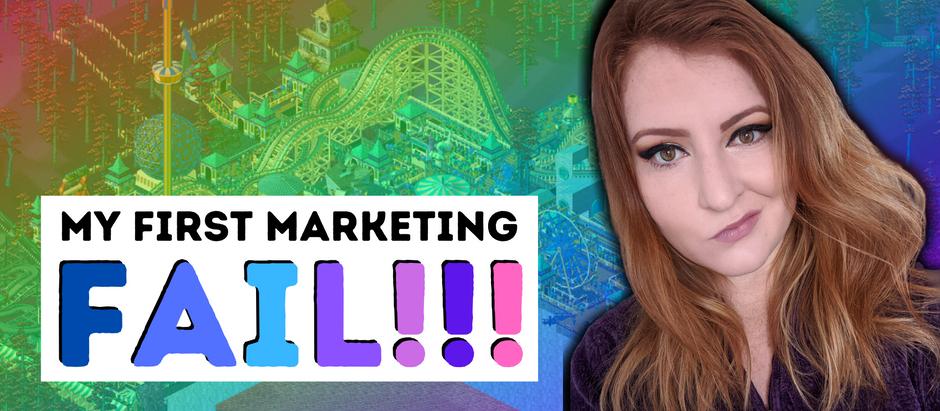 My First Marketing FAIL!!!