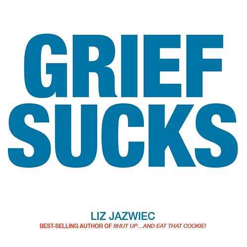 Grief Sucks Book